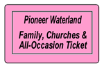 Family, Churches & All-Occasion Tickets