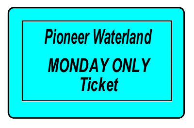 MONDAY Only Ticket